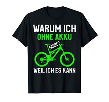 Cooles Mountainbike T-Shirt MTB ohne Akku Statement - 1