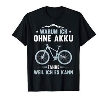 Herren Mountain Bike MTB Fahrrad Ohne Akku Geburtstag Geschenk T-Shirt - 1