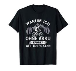Herren Warum Ich Ohne Akku Fahre Weil Ich Es Kann Fahrrad Radsport T-Shirt - 1